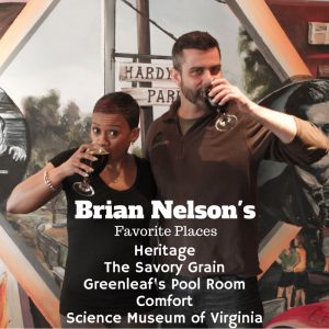Brian Nelson's Favorite Spots in Richmomnd